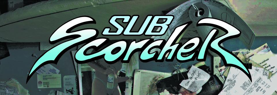 Sub-Scorcher